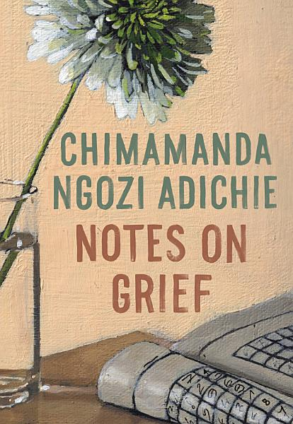 Download Notes on Grief Book