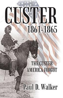 Custer 1861 1865