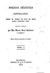 Poesias selectas Castellanas desde el tiempo de Juan de Mena hasta nuestros dias ... Nueva edicion aumentada y corregida. - Madrid M. d. Brugos 1830-33