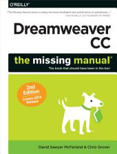 Dreamweaver CC: The Missing Manual: Covers 2014 release, Edition 2