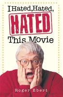 I Hated  Hated  Hated This Movie PDF