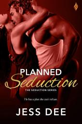 Planned Seduction
