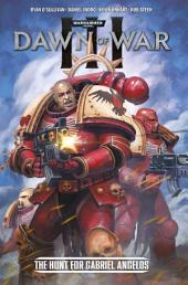 Warhammer: Dawn of War III (complete collection): The Hunt for Gabriel Angelos