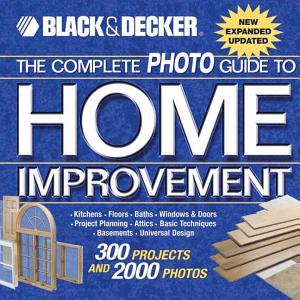 The Complete Photo Guide to Home Improvement PDF