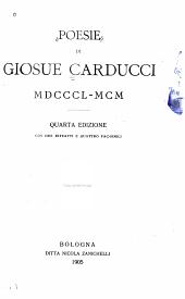 Poesie di Giosuè Carducci: MDCCCL-MCM.