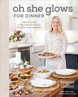 Oh She Glows for Dinner PDF
