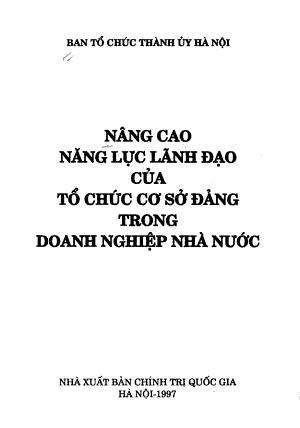 Nang Cao Nang Luc Lanh Dao Cua To Chuc Co So Dang Trong Doanh Nghiep Nha Nuoc