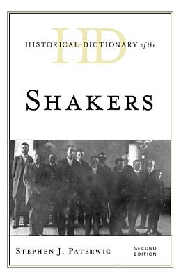 Historical Dictionary of the Shakers PDF