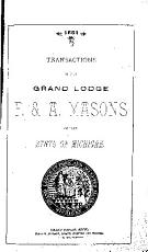 Transactions of the Grand Lodge of Free and Accepted Masons of the State of Michigan PDF