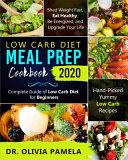 Low Carb Diet Meal Prep Cookbook 2020