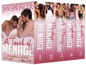 A Touch of Menage Box Set: Erotic Romance Menage
