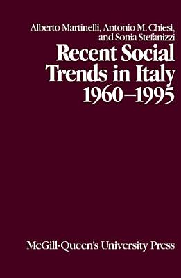 Recent Social Trends in Italy  1960 1995 PDF