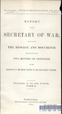 Report of the Secretary of War Being Part of the Message and Documents Communicated to the Two Houses of Congress at the Beginning of the Third Session of the Fifty third Congress PDF