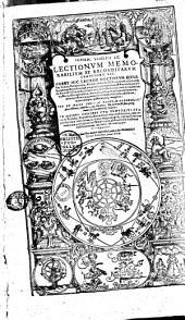 Johan. Wolfii I. C. Lectionem memorabilium et reconditarum centenarii XVI...