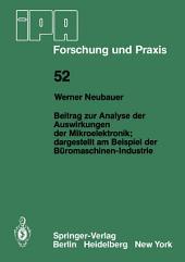Beitrag zur Analyse der Auswirkungen der Mikroelektronik;Dargestellt am Beispiel der Büromaschinen-Industrie: Dargestellt am Beispiel der Büromaschinen-Industrie