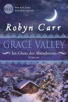 Grace Valley   Im Glanz des Abendsterns PDF