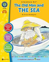 The Old Man and the Sea - Literature Kit Gr. 9-12