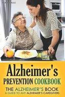 Alzheimer s Prevention Cookbook PDF