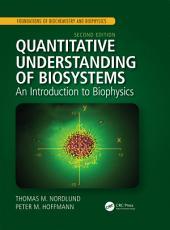 Quantitative Understanding of Biosystems PDF