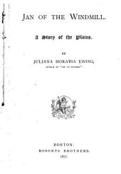 Jan of the Windmill: A Story of the Plains