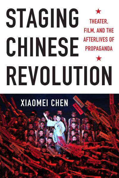 Download Staging Chinese Revolution Book