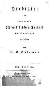 Predigten in dem neuen Israelitischen Tempel zu Hamburg: Bände 1-2