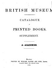 Catalogue of printed books: Supplement. A-Zyromski, Volume 1