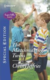 The Matchmaking Twins: A Single Dad Romance