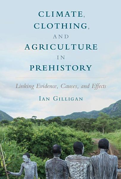 Download Climate  Clothing  and Agriculture in Prehistory Book