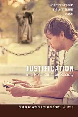 Justification in a Post Christian Society PDF