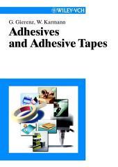 Adhesives and Adhesive Tapes