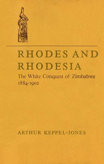Rhodes and Rhodesia PDF