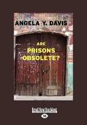 Are Prisons Obsolete