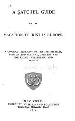 A Satchel Guide for the Vacation Tourist in Europe PDF