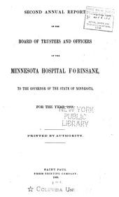 Annual Report of the Board of Trustees and Officers of the Minnesota Hospital for Insane (located at St. Peter) to the Governor of the State of Minnesota: Volumes 2-12
