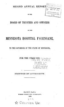 Annual Report of the Board of Trustees and Officers of the Minnesota Hospital for Insane  located at St  Peter  to the Governor of the State of Minnesota PDF
