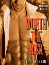 Worth the Risk: A McKinney Brothers Novel