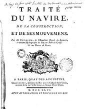 Traité du navire, de sa construction et de ses mouvemens