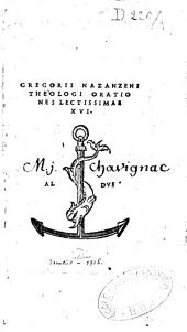 Gregorii Nazanzeni,... orationes lectissimae XVI