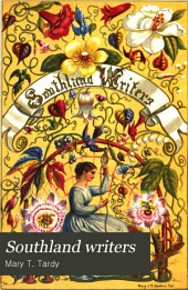 Southland Writers: Biographical and Critical Sketches of the Living Female Writers of the South. With Extracts from Their Writings, Volume 1