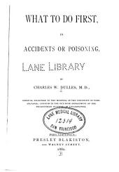 What to Do First, in Accidents Or Poisoning