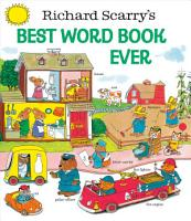 Richard Scarry s Best Word Book Ever PDF