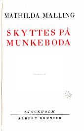 Skyttes pȧ Munkeboda. 6. uppl