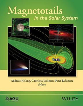 Magnetotails in the Solar System PDF