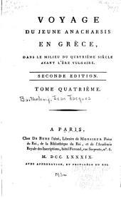 Voyage du jeune Anacharsis en Grèce: dans le milieu du quatrième siècle avant l'ère vulgaire, Volume4