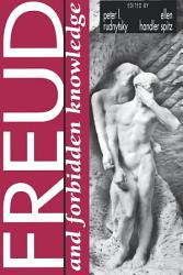 Freud And Forbidden Knowledge Book PDF