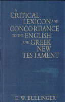A Critical Lexicon and Concordance to the English and Greek New Testament PDF