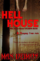 Hell House with Tyler's Fate