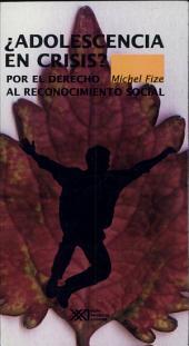 ¿Adolescencia en crisis?: Por el derecho al reconocimiento social