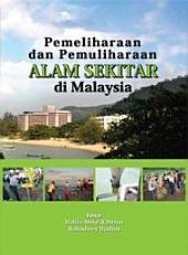 Pemeliharaan dan Pemuliharaan Alam Sekitar di Malaysia (Penerbit USM)